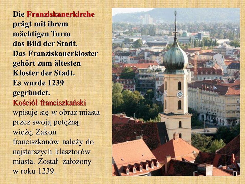 Die Franziskanerkirche prägt mit ihrem mächtigen Turm das Bild der Stadt.