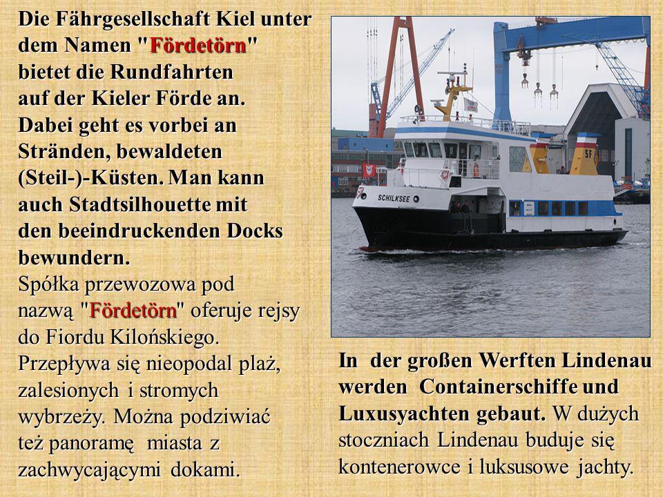 In der großen Werften Lindenau werden Containerschiffe und Luxusyachten gebaut.