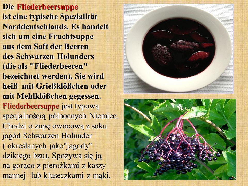Die Fliederbeersuppe ist eine typische Spezialität Norddeutschlands.