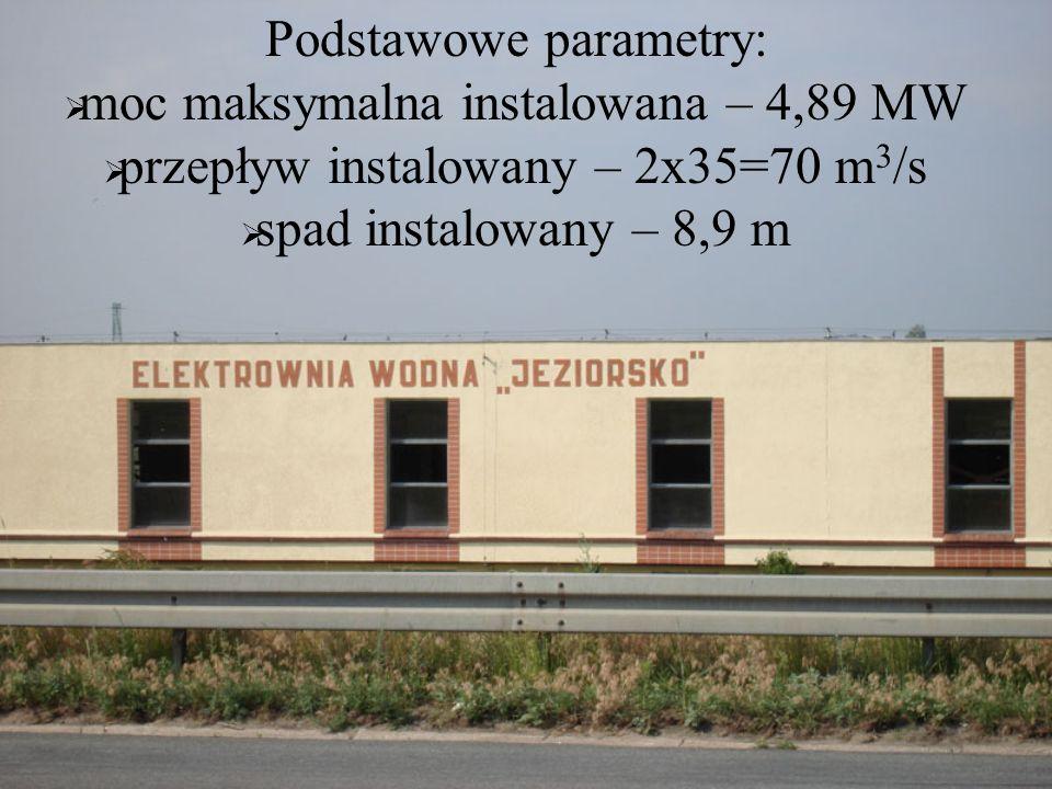 Podstawowe parametry: moc maksymalna instalowana – 4,89 MW przepływ instalowany – 2x35=70 m 3 /s spad instalowany – 8,9 m