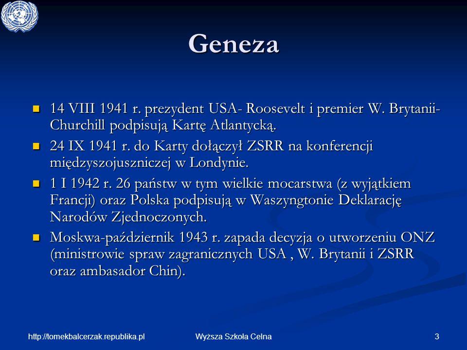 http://tomekbalcerzak.republika.pl 14Wyższa Szkoła Celna Członkostwo Do ONZ może być przyjęte każde państwo miłujące pokój, które przyjmuje zobowiązania zawarte w Karcie Narodów Zjednoczonych i zdaniem ONZ jest zdolne i pragnie zobowiązania te wykonywać.