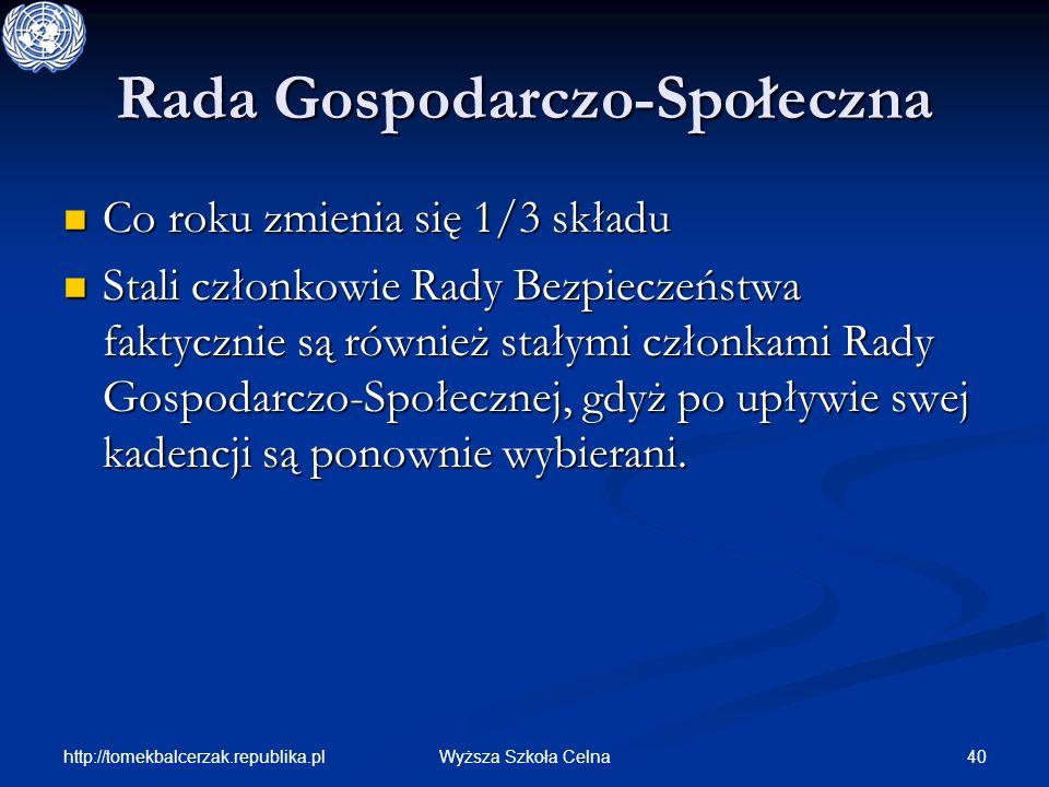 http://tomekbalcerzak.republika.pl 40Wyższa Szkoła Celna Rada Gospodarczo-Społeczna Co roku zmienia się 1/3 składu Co roku zmienia się 1/3 składu Stal