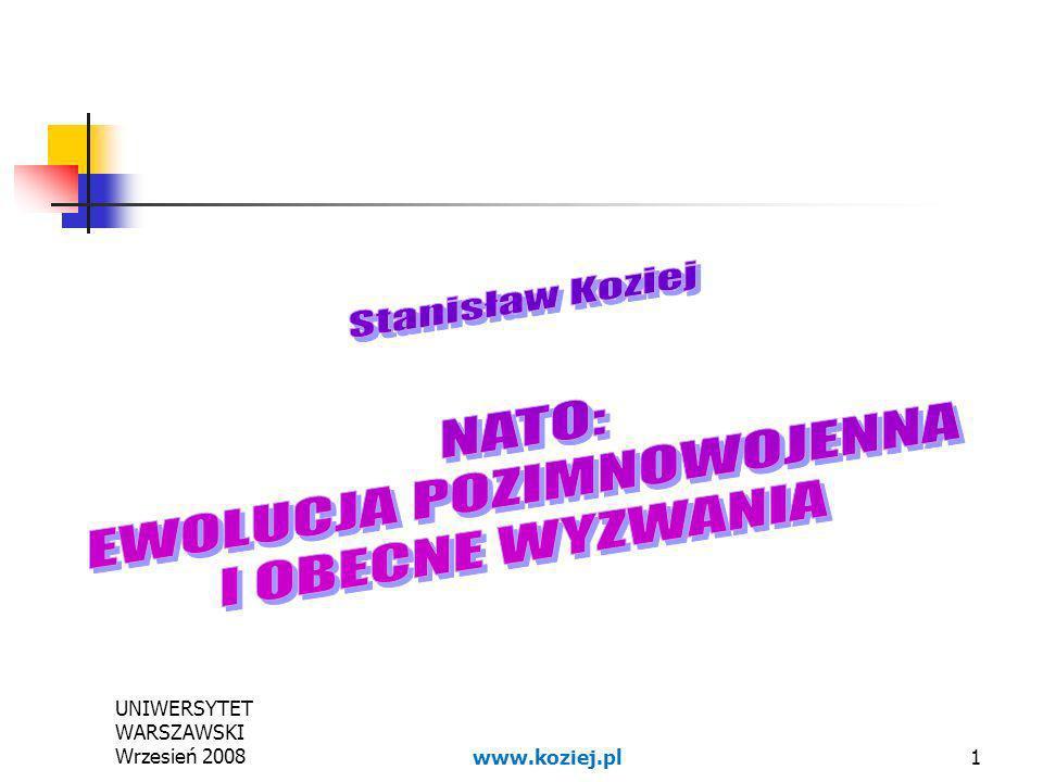 UNIWERSYTET WARSZAWSKI Wrzesień 20081www.koziej.pl