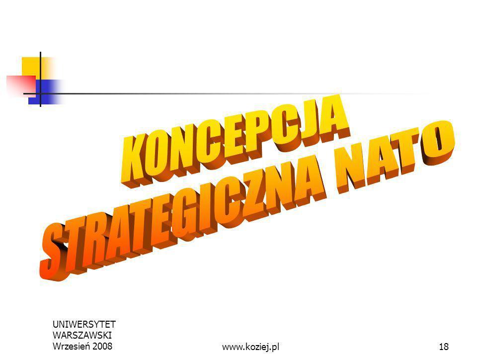 UNIWERSYTET WARSZAWSKI Wrzesień 200818www.koziej.pl