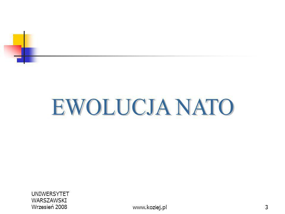 UNIWERSYTET WARSZAWSKI Wrzesień 20083www.koziej.pl