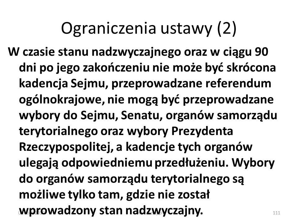 UŁ Łódź 2010www.koziej.pl111 Ograniczenia ustawy (2) W czasie stanu nadzwyczajnego oraz w ciągu 90 dni po jego zakończeniu nie może być skrócona kaden