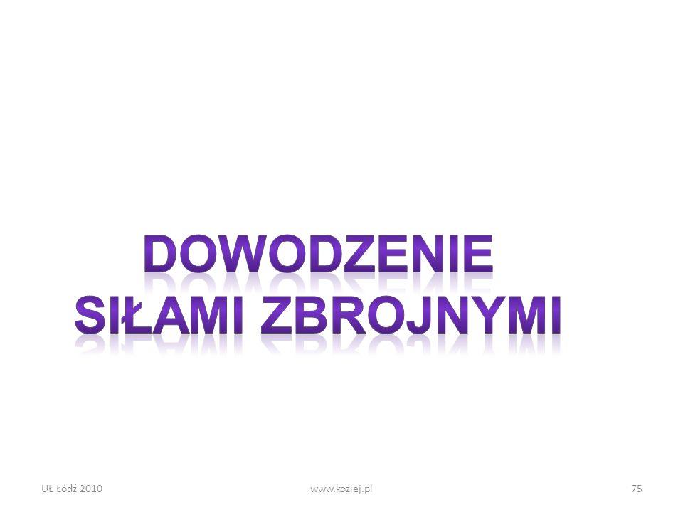 UŁ Łódź 2010www.koziej.pl75