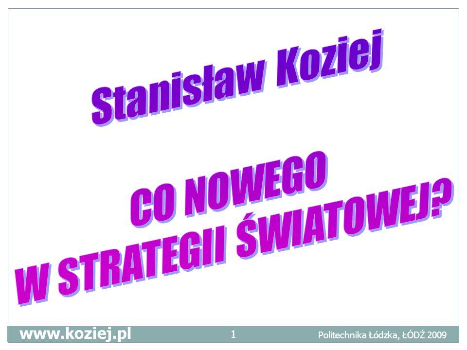 Politechnika Łódzka, ŁÓDŹ 2009 www.koziej.pl 1