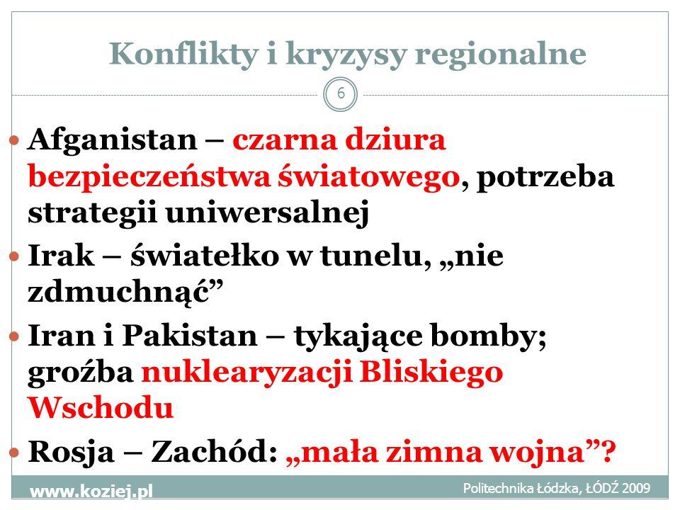 Strategie międzynarodowe Politechnika Łódzka, ŁÓDŹ 2009 www.koziej.pl 7 ONZ – nieskuteczność RB NATO – najlepsze, ale nie bez słabości: transformacja i potknięcia UE – trudne początki gracza strategicznego: NATO bis czy tandem NATO-UE.