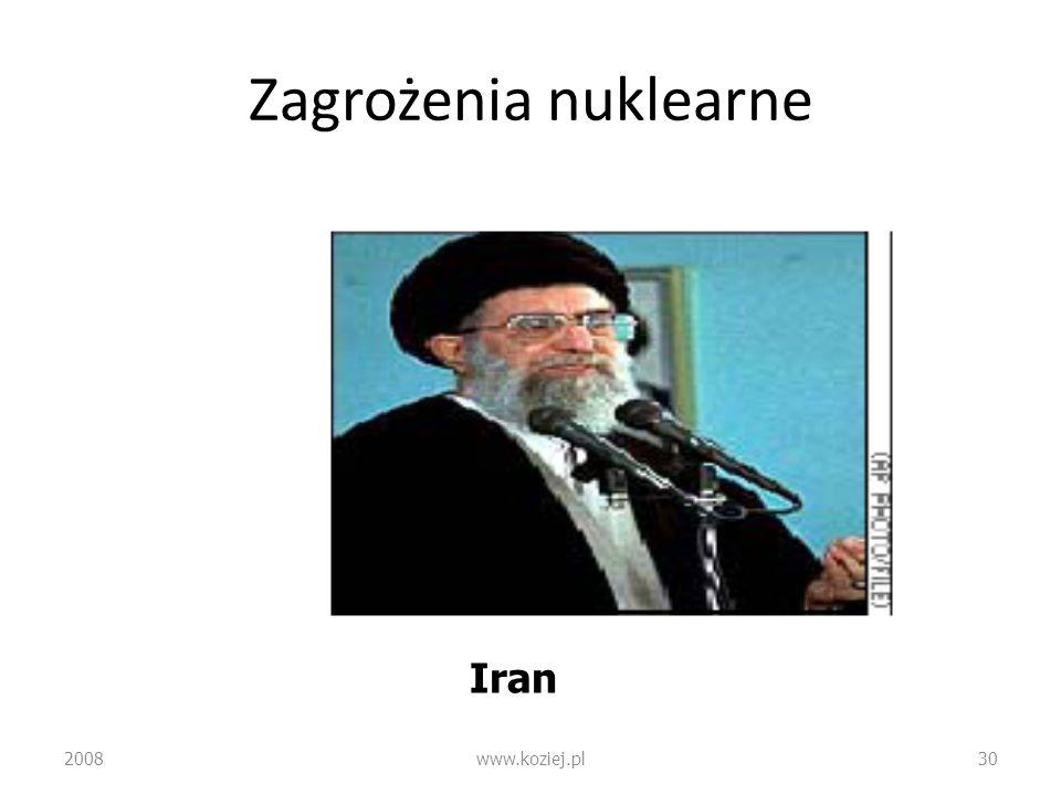 Zagrożenia nuklearne 2008www.koziej.pl30 Iran