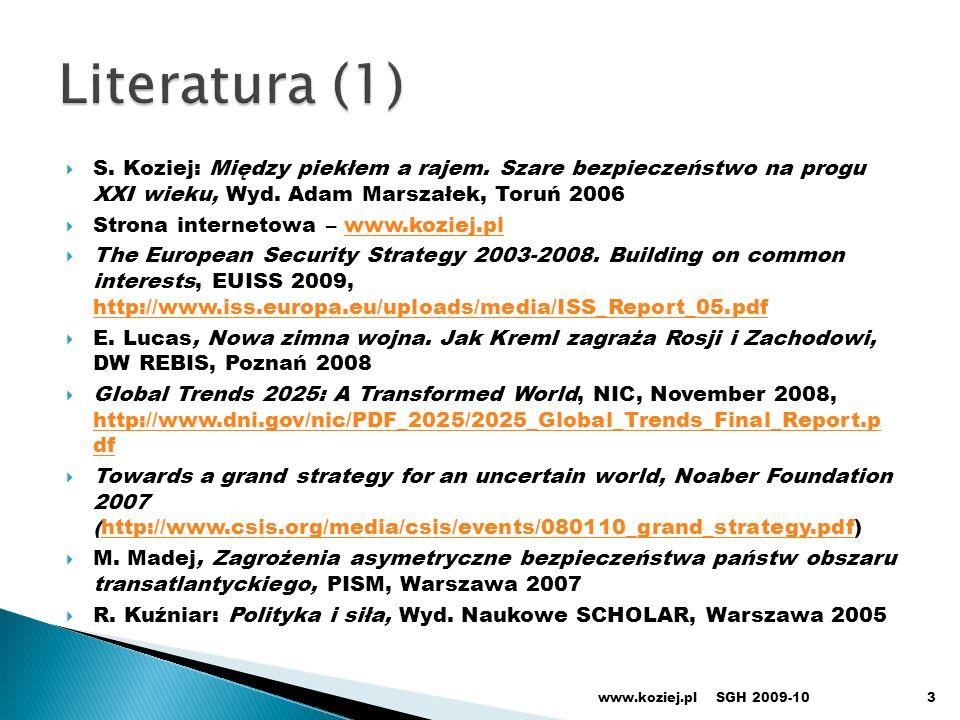 S. Koziej: Między piekłem a rajem. Szare bezpieczeństwo na progu XXI wieku, Wyd. Adam Marszałek, Toruń 2006 Strona internetowa – www.koziej.plwww.kozi