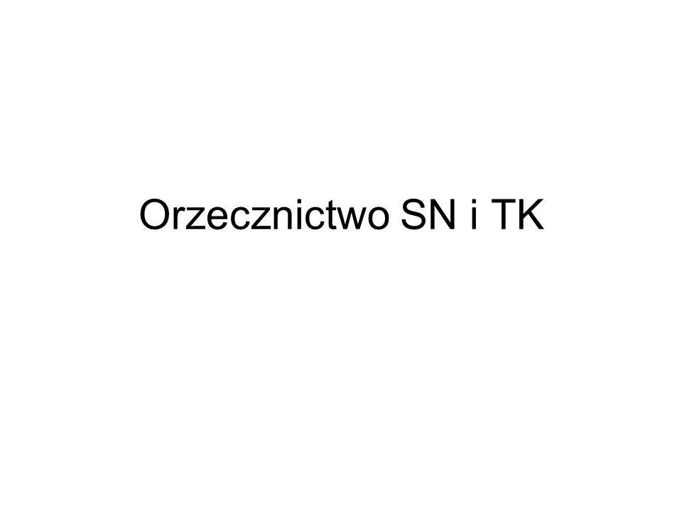 Orzecznictwo SN i TK