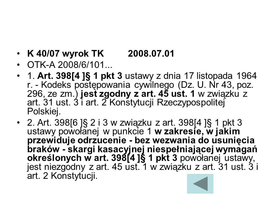 K 40/07 wyrok TK2008.07.01 OTK-A 2008/6/101...1. Art.