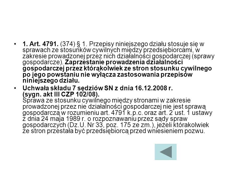 1.Art. 4791. (374) § 1.