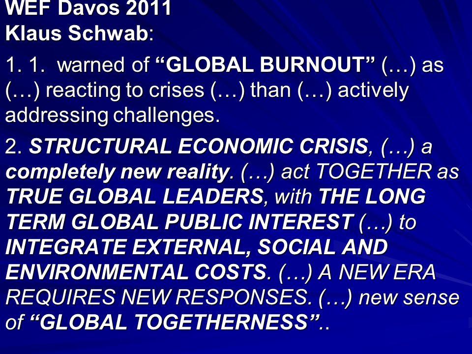 WEF Davos 2011 Klaus Schwab: 1. 1.