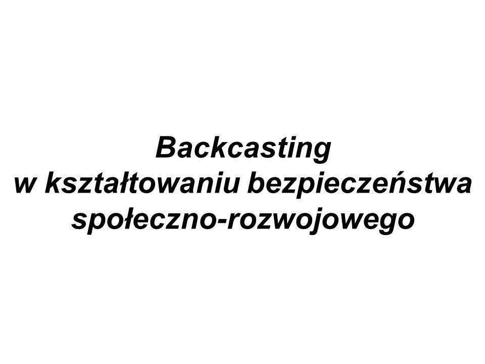 Backcasting w kształtowaniu bezpieczeństwa społeczno-rozwojowego