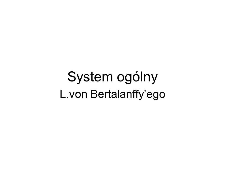 System ogólny L.von Bertalanffyego