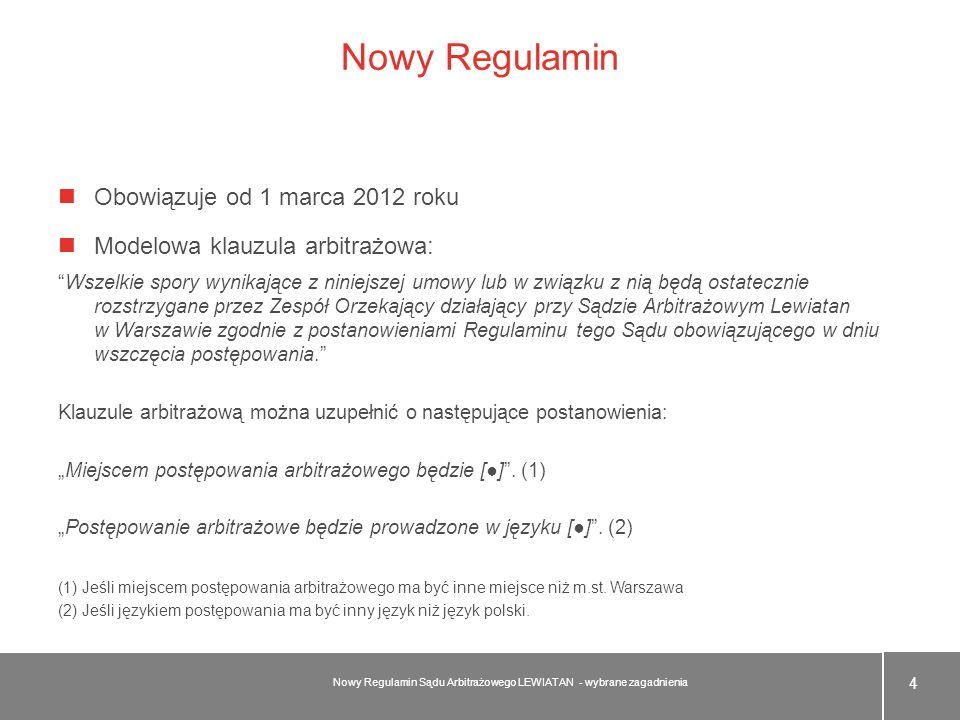 Nowy Regulamin Obowiązuje od 1 marca 2012 roku Modelowa klauzula arbitrażowa: Wszelkie spory wynikające z niniejszej umowy lub w związku z nią będą os