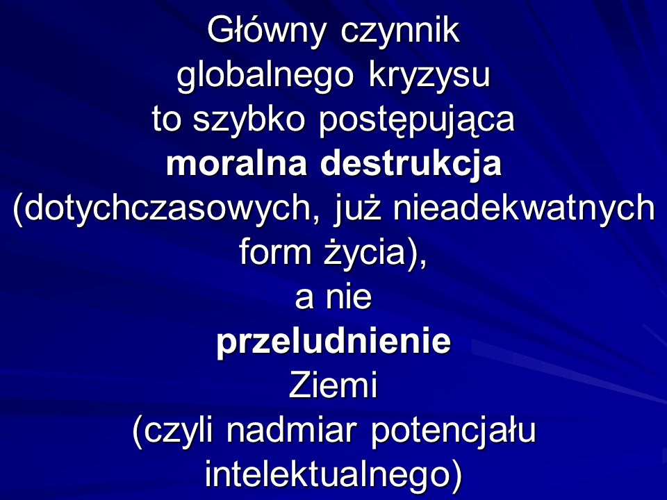 Przedstawienie światowej opinii publicznej powyższych wniosków m.in.