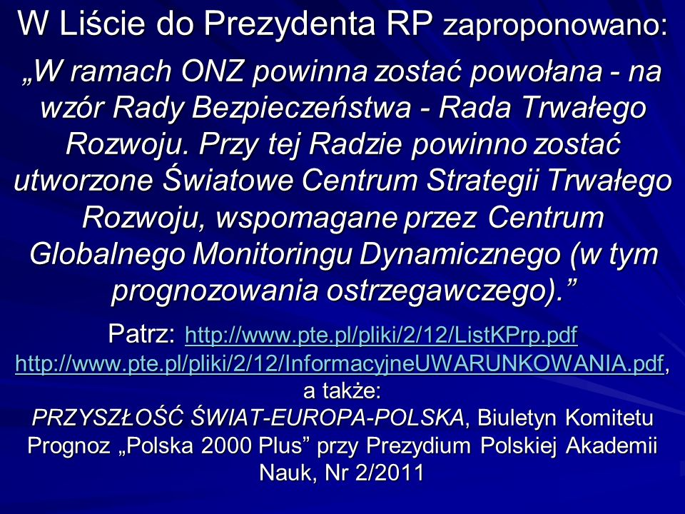 W SZiR jakościowo nowa rola administracji państwowej i ponadpaństwowej: (1) strategiczne (z pomocą cybernetyki rozwoju) programowanie wizyjne/backcasting.