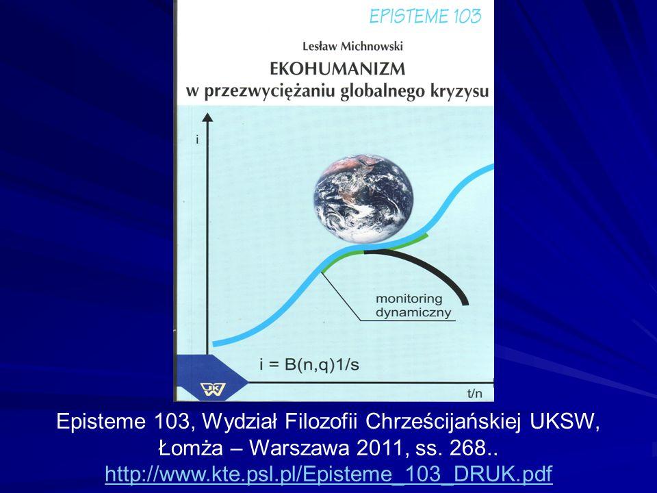 Episteme 103, Wydział Filozofii Chrześcijańskiej UKSW, Łomża – Warszawa 2011, ss.