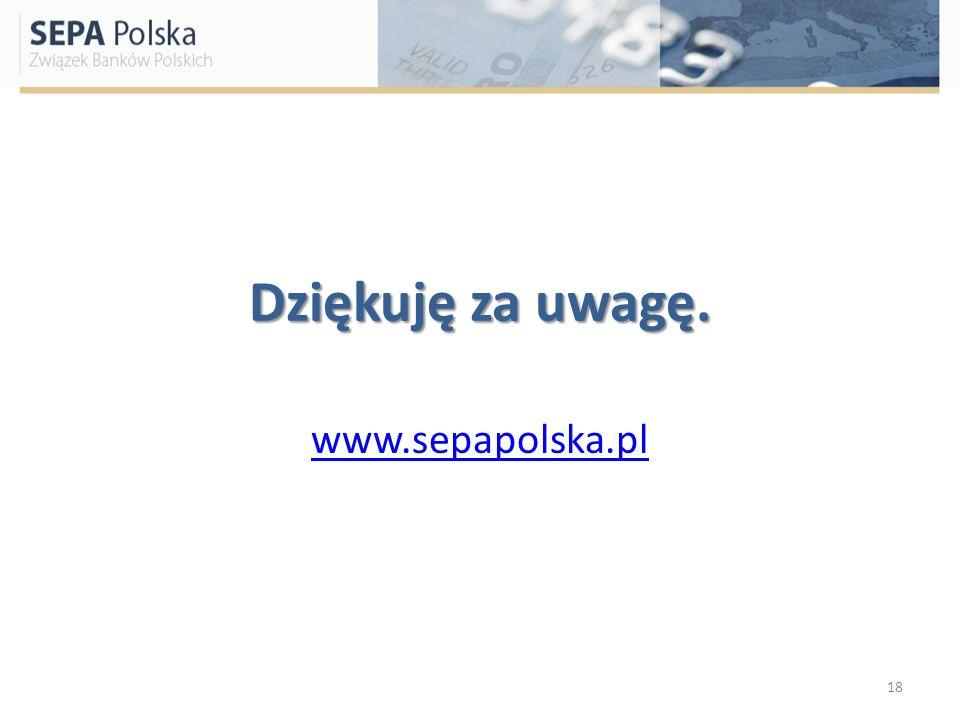 Dziękuję za uwagę. www.sepapolska.pl 18
