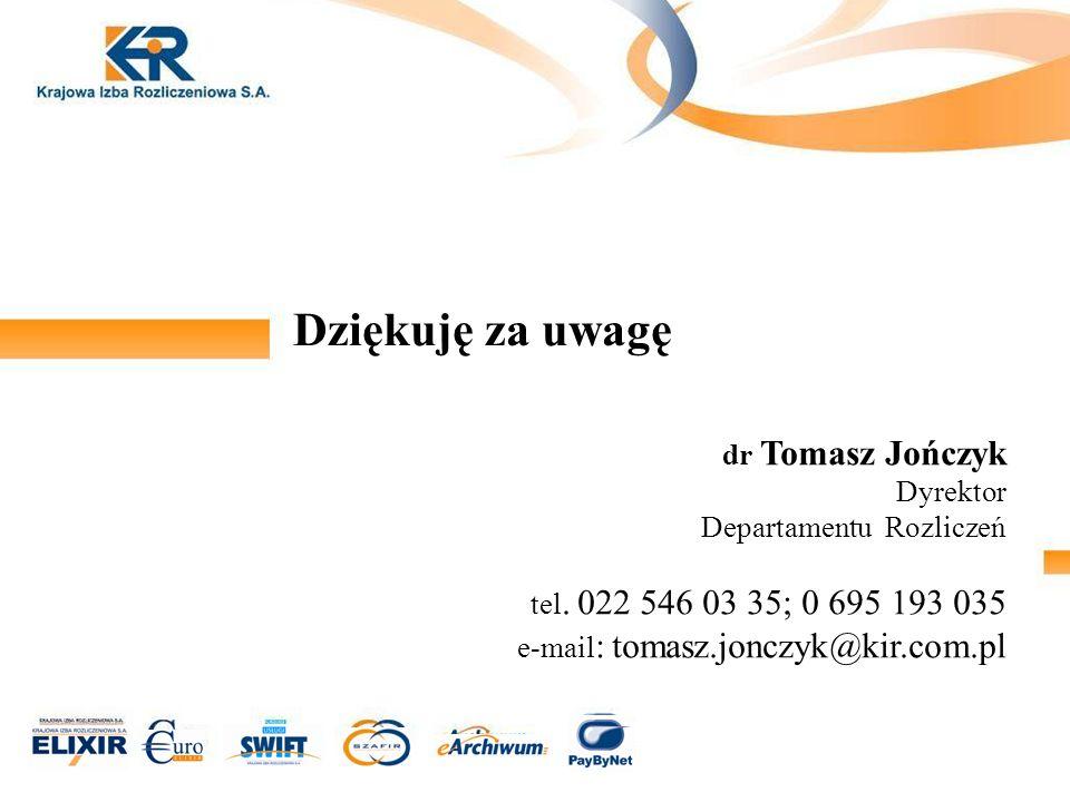 Dziękuję za uwagę dr Tomasz Jończyk Dyrektor Departamentu Rozliczeń tel.