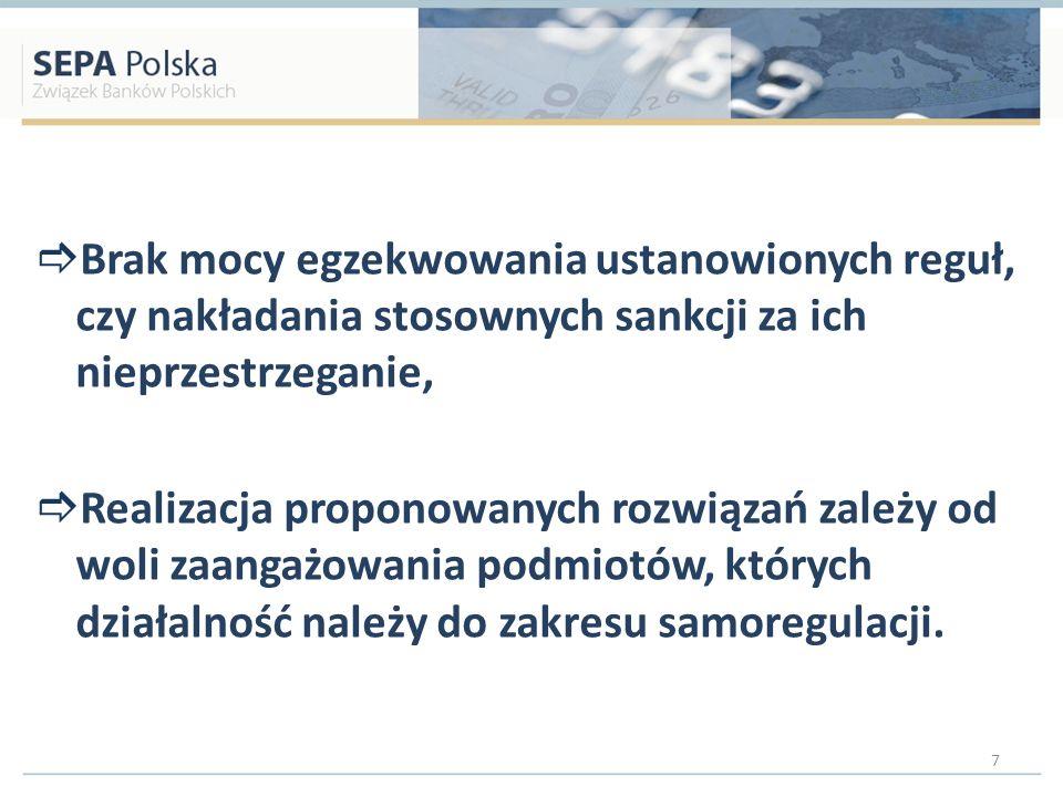 Brak mocy egzekwowania ustanowionych reguł, czy nakładania stosownych sankcji za ich nieprzestrzeganie, Realizacja proponowanych rozwiązań zależy od w