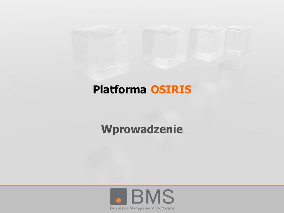 Platforma OSIRIS Wprowadzenie