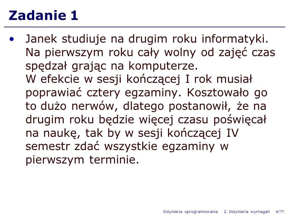 Inżynieria oprogramowania 2.Inżynieria wymagań 4/?.
