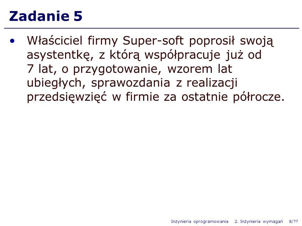 Inżynieria oprogramowania 2.Inżynieria wymagań 9/?.