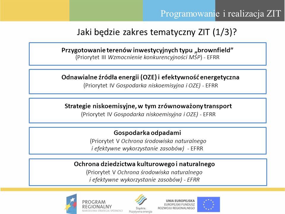 Jaki będzie zakres tematyczny ZIT (1/3)? Przygotowanie terenów inwestycyjnych typu brownfield (Priorytet III Wzmocnienie konkurencyjności MŚP) - EFRR