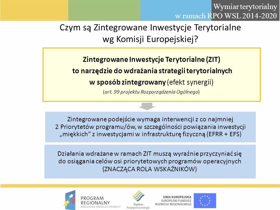 Czym są Zintegrowane Inwestycje Terytorialne wg Komisji Europejskiej? Zintegrowane Inwestycje Terytorialne (ZIT) to narzędzie do wdrażania strategii t