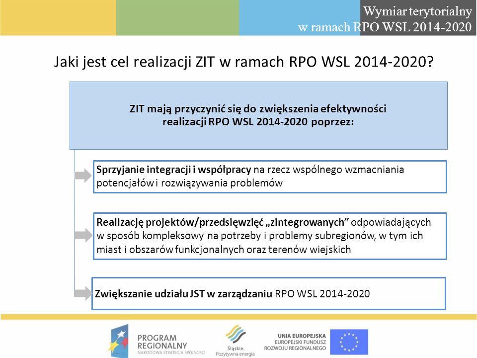Jaki jest cel realizacji ZIT w ramach RPO WSL 2014-2020? ZIT mają przyczynić się do zwiększenia efektywności realizacji RPO WSL 2014-2020 poprzez: Spr