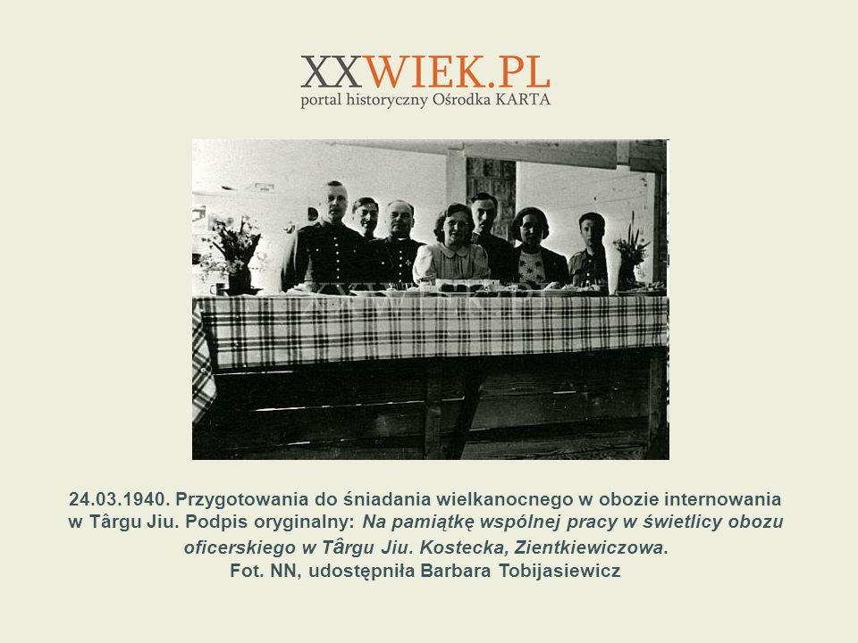 24.03.1940. Przygotowania do śniadania wielkanocnego w obozie internowania w Târgu Jiu. Podpis oryginalny: Na pamiątkę wspólnej pracy w świetlicy oboz