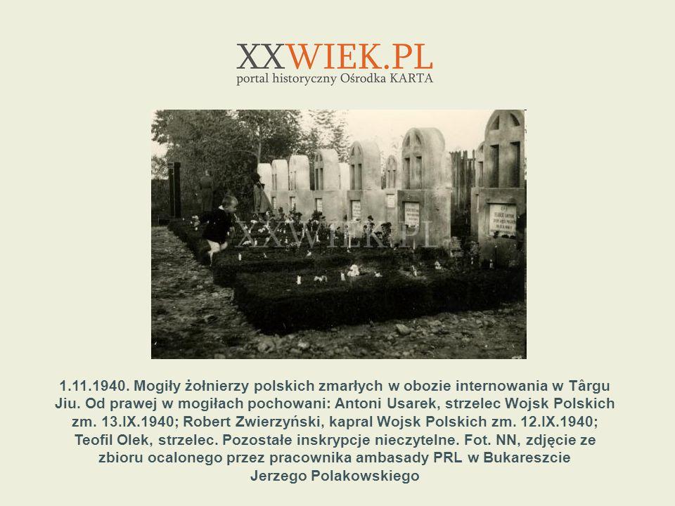 1.11.1940. Mogiły żołnierzy polskich zmarłych w obozie internowania w Târgu Jiu. Od prawej w mogiłach pochowani: Antoni Usarek, strzelec Wojsk Polskic