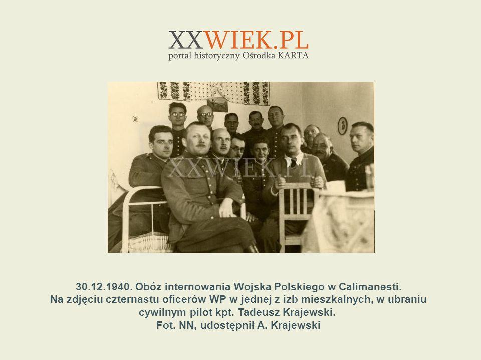 30.12.1940. Obóz internowania Wojska Polskiego w Calimanesti. Na zdjęciu czternastu oficerów WP w jednej z izb mieszkalnych, w ubraniu cywilnym pilot