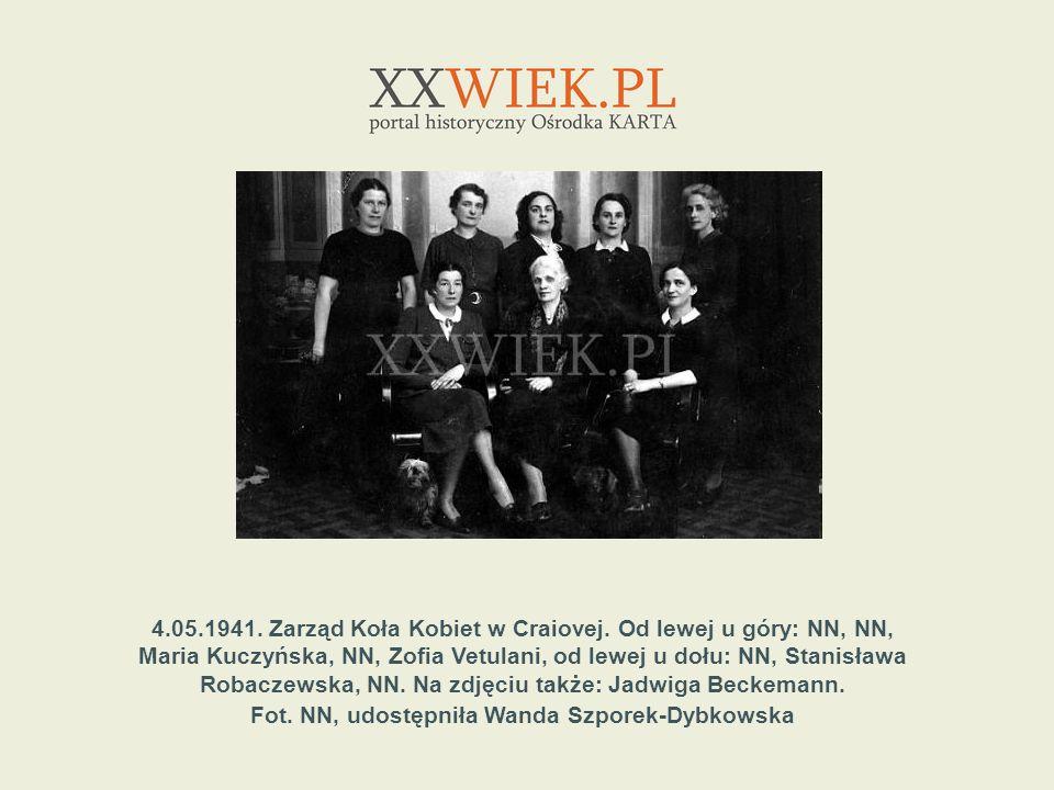 4.05.1941. Zarząd Koła Kobiet w Craiovej. Od lewej u góry: NN, NN, Maria Kuczyńska, NN, Zofia Vetulani, od lewej u dołu: NN, Stanisława Robaczewska, N