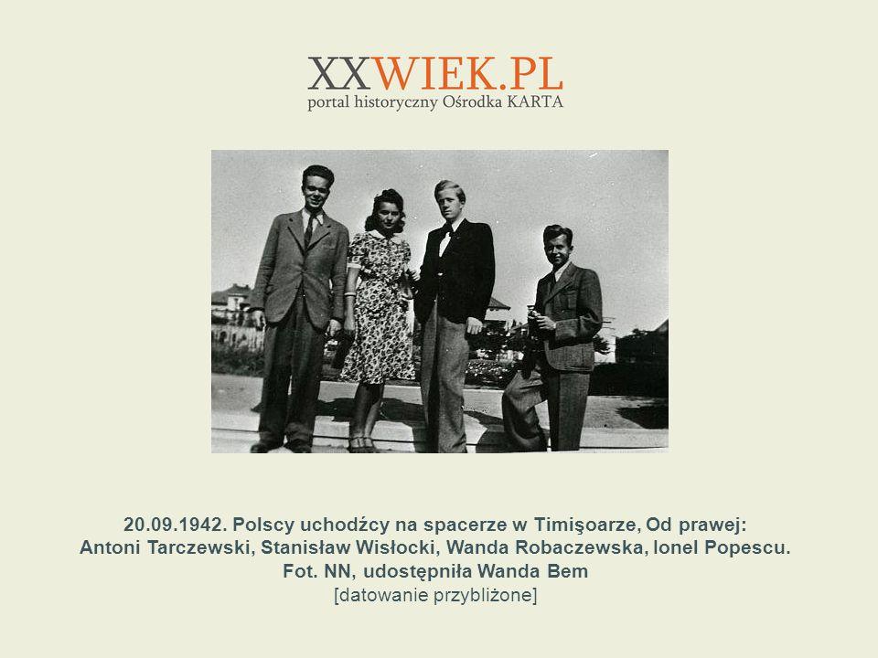 20.09.1942. Polscy uchodźcy na spacerze w Timişoarze, Od prawej: Antoni Tarczewski, Stanisław Wisłocki, Wanda Robaczewska, Ionel Popescu. Fot. NN, udo