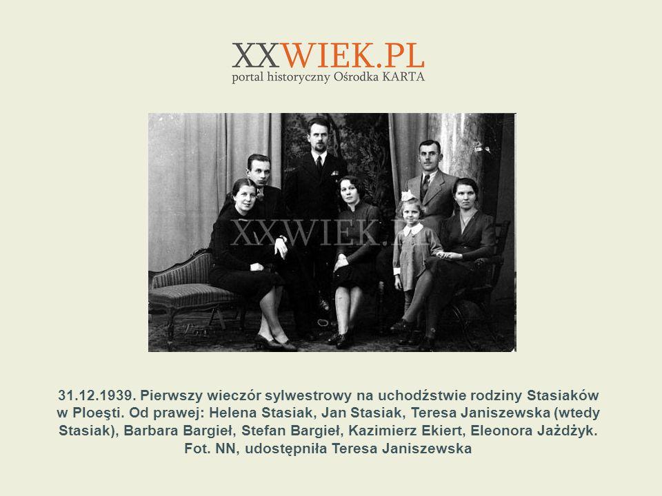 31.12.1939. Pierwszy wieczór sylwestrowy na uchodźstwie rodziny Stasiaków w Ploeşti. Od prawej: Helena Stasiak, Jan Stasiak, Teresa Janiszewska (wtedy
