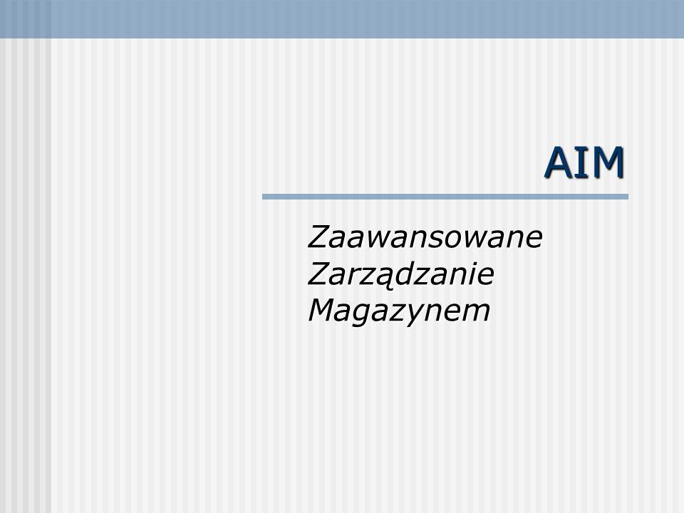 AIM Zaawansowane Zarządzanie Magazynem