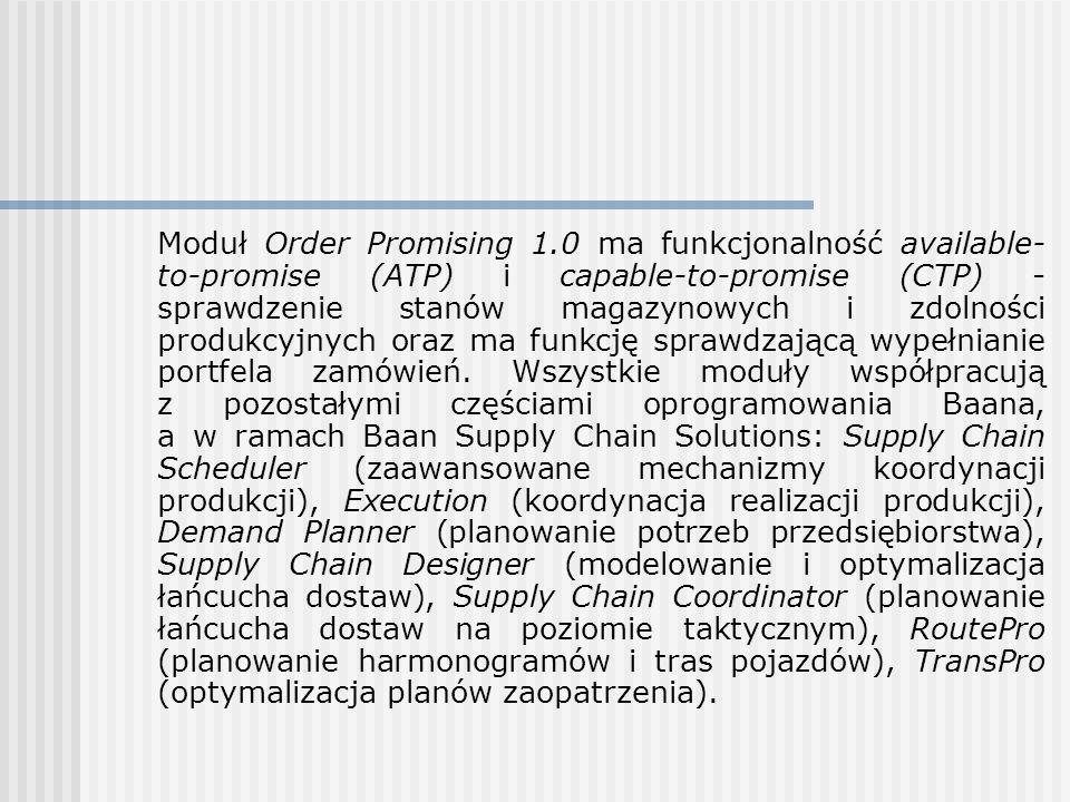 Moduł Order Promising 1.0 ma funkcjonalność available- to-promise (ATP) i capable-to-promise (CTP) - sprawdzenie stanów magazynowych i zdolności produ