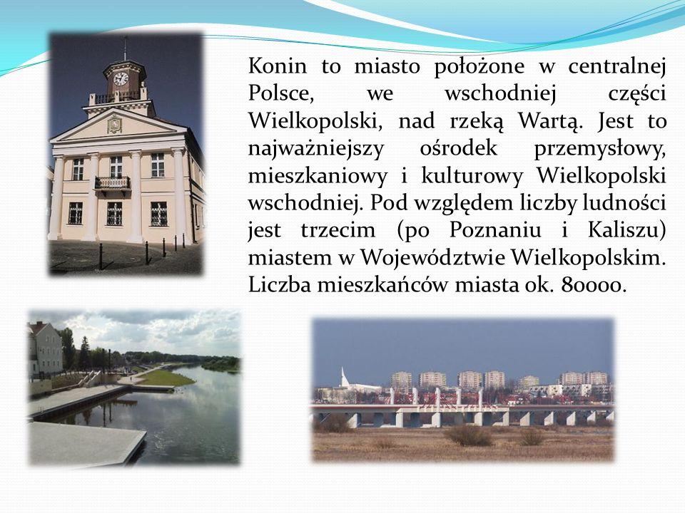 Konin to miasto położone w centralnej Polsce, we wschodniej części Wielkopolski, nad rzeką Wartą. Jest to najważniejszy ośrodek przemysłowy, mieszkani