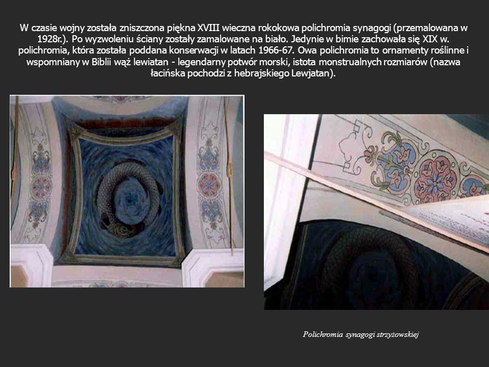 W czasie wojny została zniszczona piękna XVIII wieczna rokokowa polichromia synagogi (przemalowana w 1928r.). Po wyzwoleniu ściany zostały zamalowane