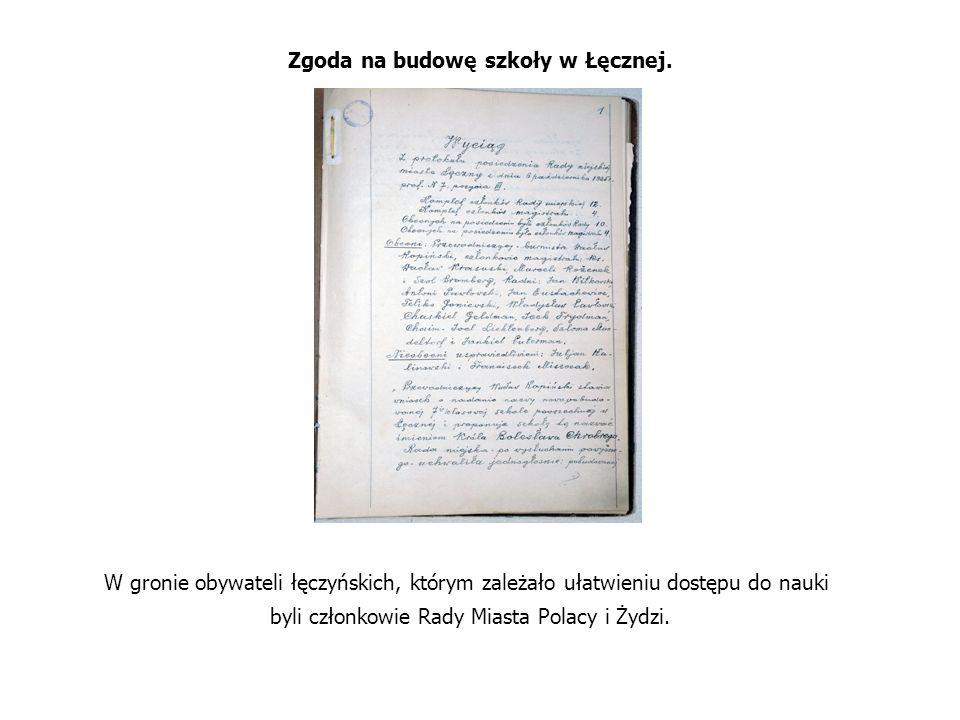 Zgoda na budowę szkoły w Łęcznej. W gronie obywateli łęczyńskich, którym zależało ułatwieniu dostępu do nauki byli członkowie Rady Miasta Polacy i Żyd