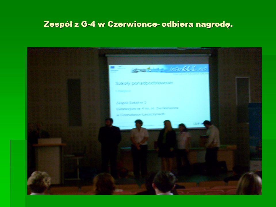 Zespół z G-4 w Czerwionce- odbiera nagrodę.