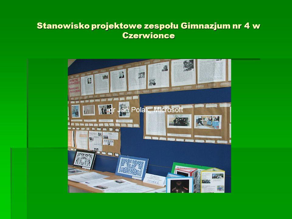 Stanowisko projektowe zespołu Gimnazjum nr 4 w Czerwionce dr Jan Polak, Microsoft
