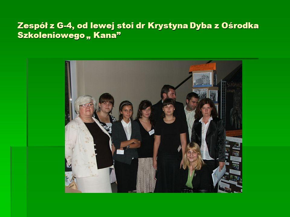 Zespół z G-4, od lewej stoi dr Krystyna Dyba z Ośrodka Szkoleniowego Kana