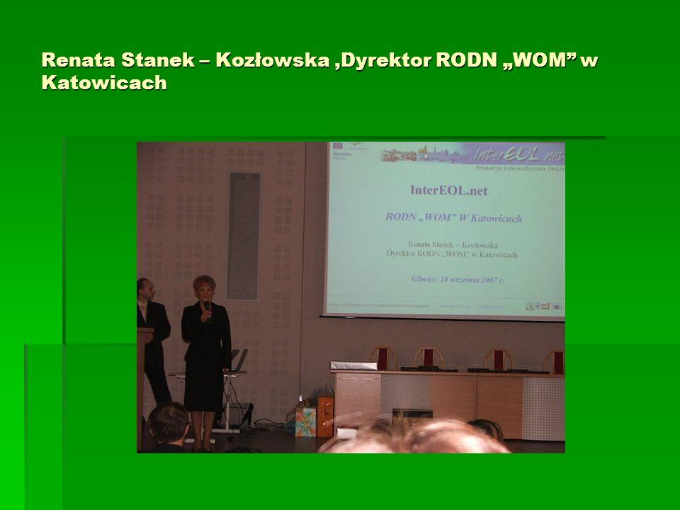 Renata Stanek – Kozłowska,Dyrektor RODN WOM w Katowicach