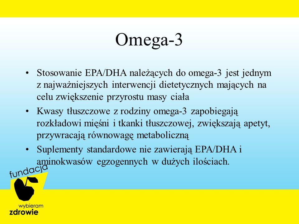 Omega-3 Stosowanie EPA/DHA należących do omega-3 jest jednym z najważniejszych interwencji dietetycznych mających na celu zwiększenie przyrostu masy c
